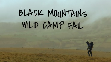 Misty Mountain Hike, Black Mountains, Brecon Beacons, Wild Camp Fail